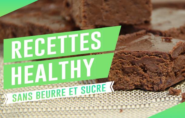 Sélection de recettes healthy sans sucre ou sans beurre